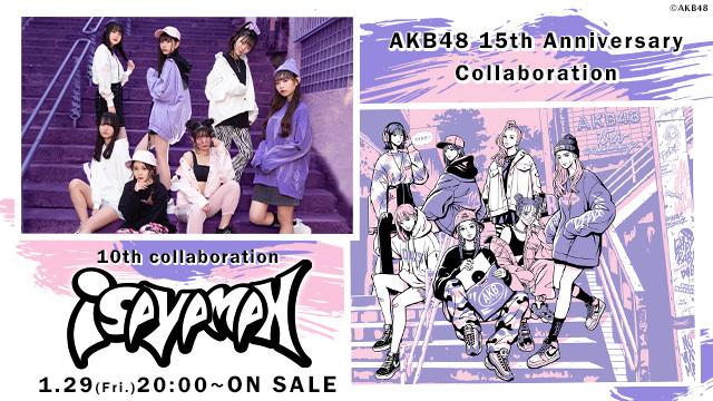 AKB48 15周年記念コラボグッズ第10弾!! isayamax × AKB48をオサレカンパニーがプロデュース